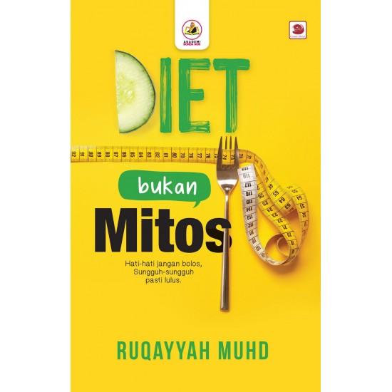 Diet Bukan Mitos