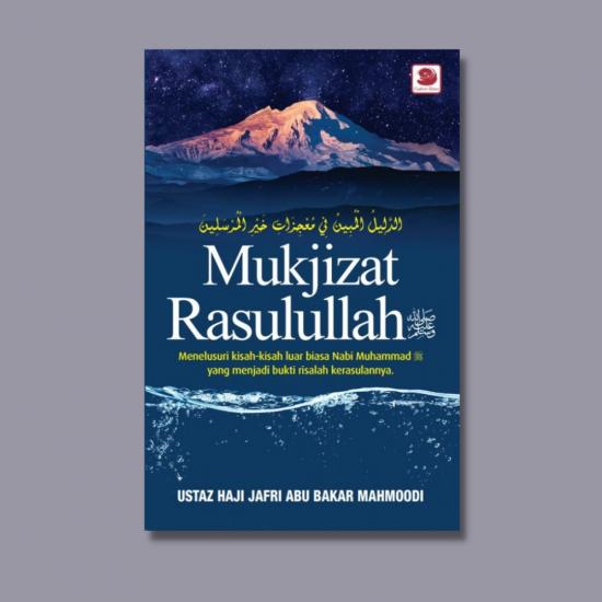 Mukjizat Rasulullah ﷺ